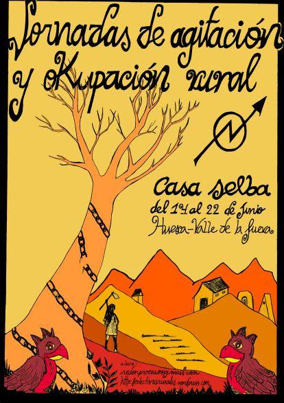 Cartel de las Jornadas de Agitación y Okupación rural, del año 2014, llevadas a cabo en Casa Selba, un proyecto de ocupación rural en la comarca del Sobrarbe (Pirineo aragonés).
